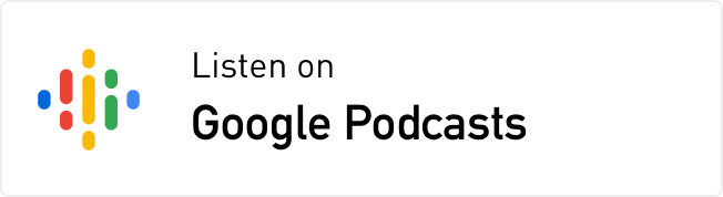 Listen on Google Podcasts White
